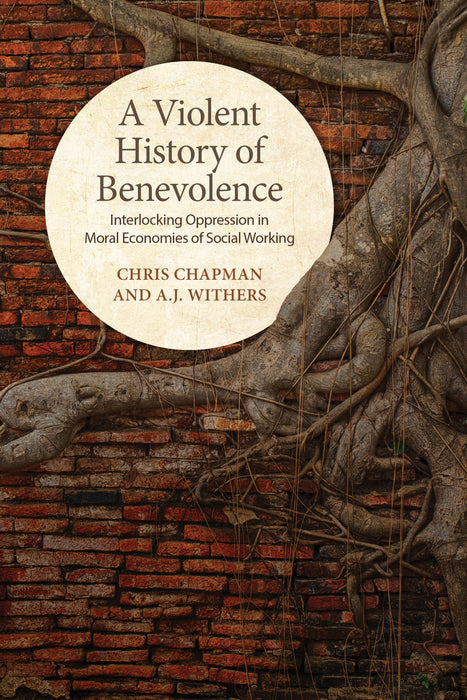 A Violent History of Benevolence