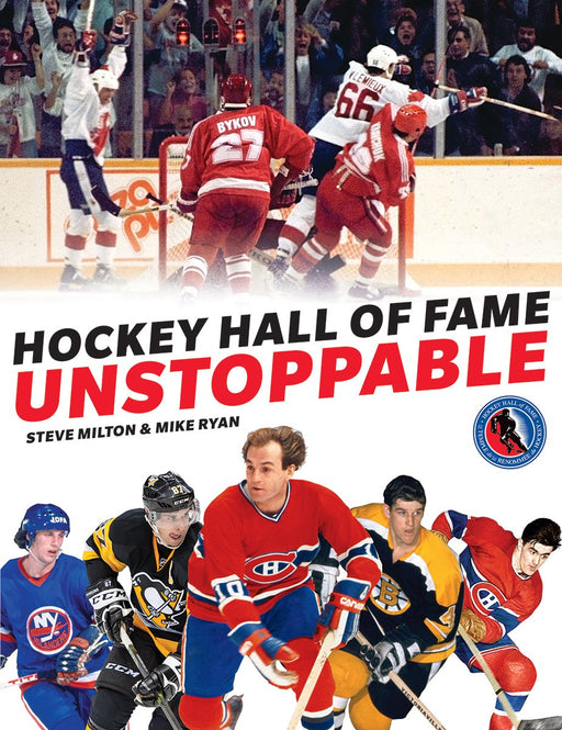 Hockey Hall of Fame Unstoppable