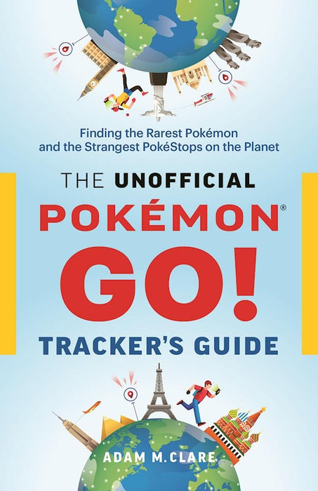 The Unofficial Pokemon GO Tracker's Guide