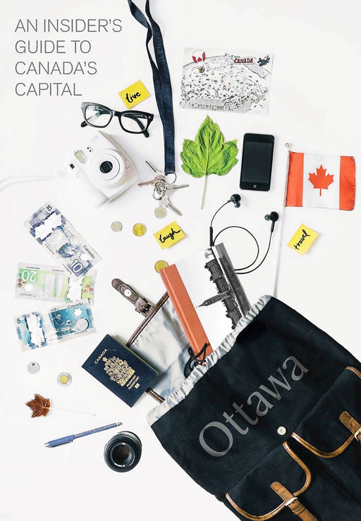 An Insider's Guide to Canada's Capital