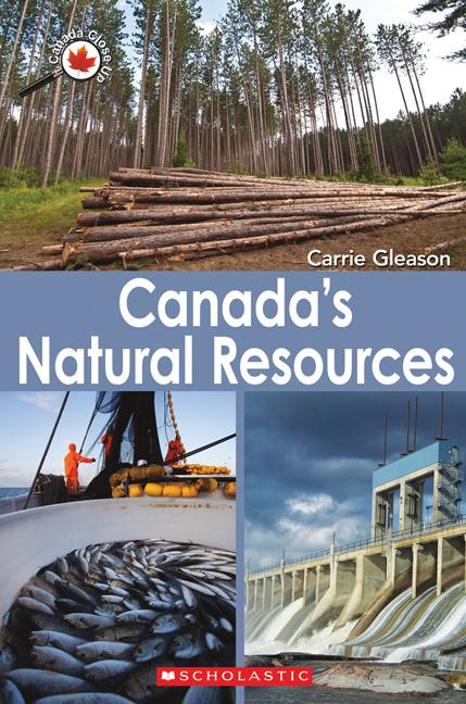 Canada Close Up: Canada's Natural Resources