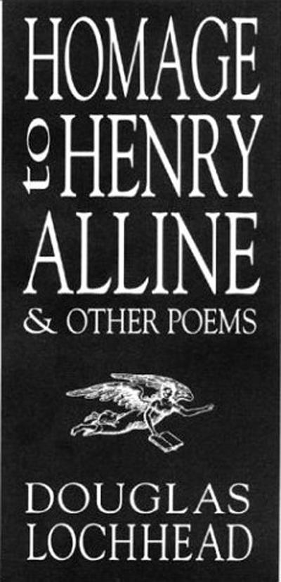 Homage to Henry Alline and Other Poems