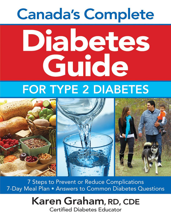 Canada's Complete Diabetes Guide for Type 2 Diabetes