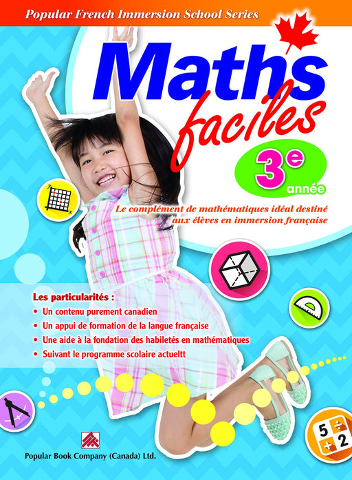 Popular French Immersion School Series: Maths faciles Grade 3
