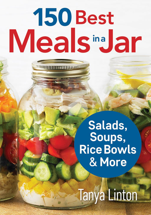 150 Best Meals in a Jar