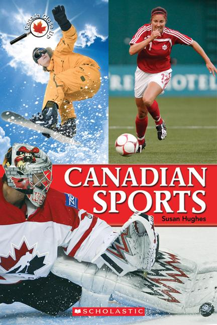 Canada Close Up: Canadian Sports