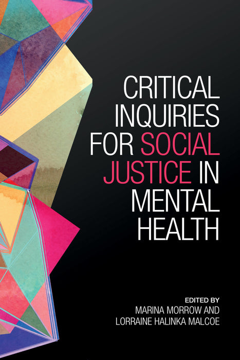 Critical Inquiries for Social Justice in Mental Health