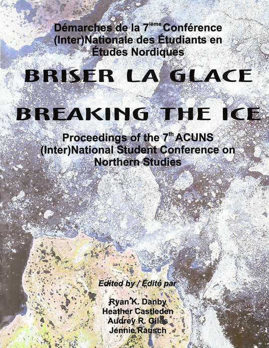 Breaking the Ice/Briser la Glace