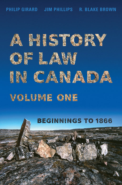 A History of Law in Canada, Vol. 1