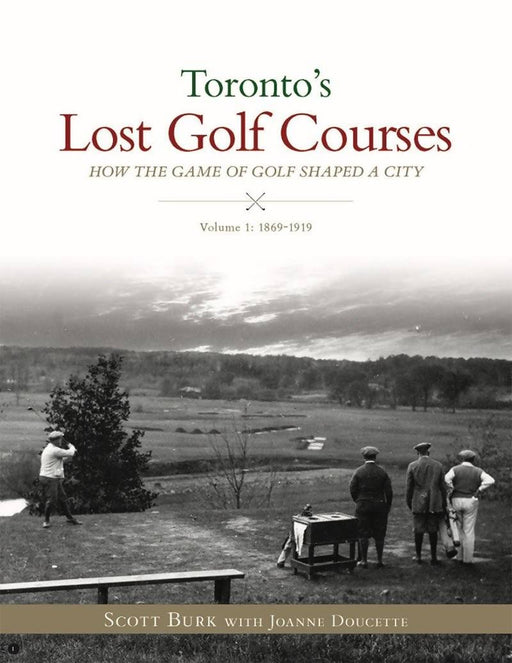 Toronto's Lost Golf Courses