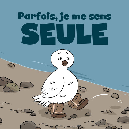 Sometimes I Feel Lonely (French)