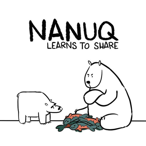 Nanuq Learns to Share (English)