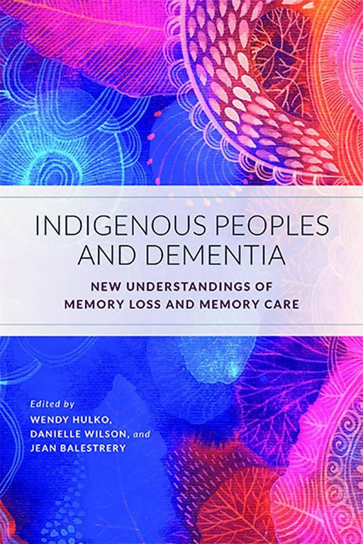 Indigenous Peoples and Dementia