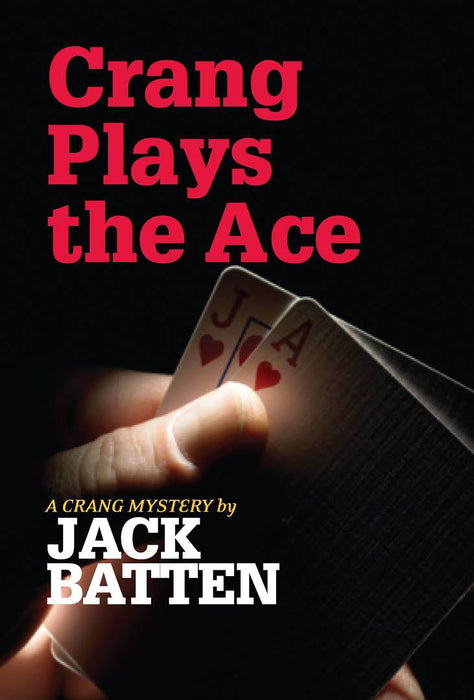 Crang Plays the Ace