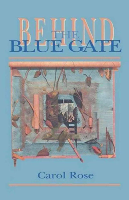 Behind the Blue Gate