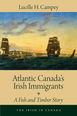 Atlantic Canada's Irish Immigrants