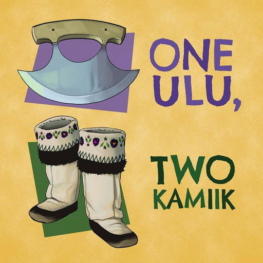 One Ulu, Two Kamiik (English)