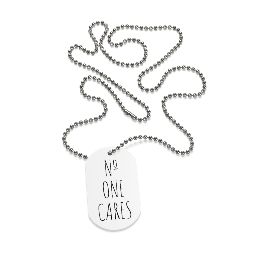 Number One Cares, Aluminum Dog Tag