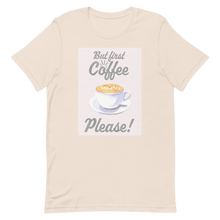 Load image into Gallery viewer, But First Coffee Please, Short-Sleeve T-Shirt