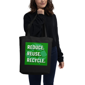 Reduce Reuse Recycle, Eco Tote Bag