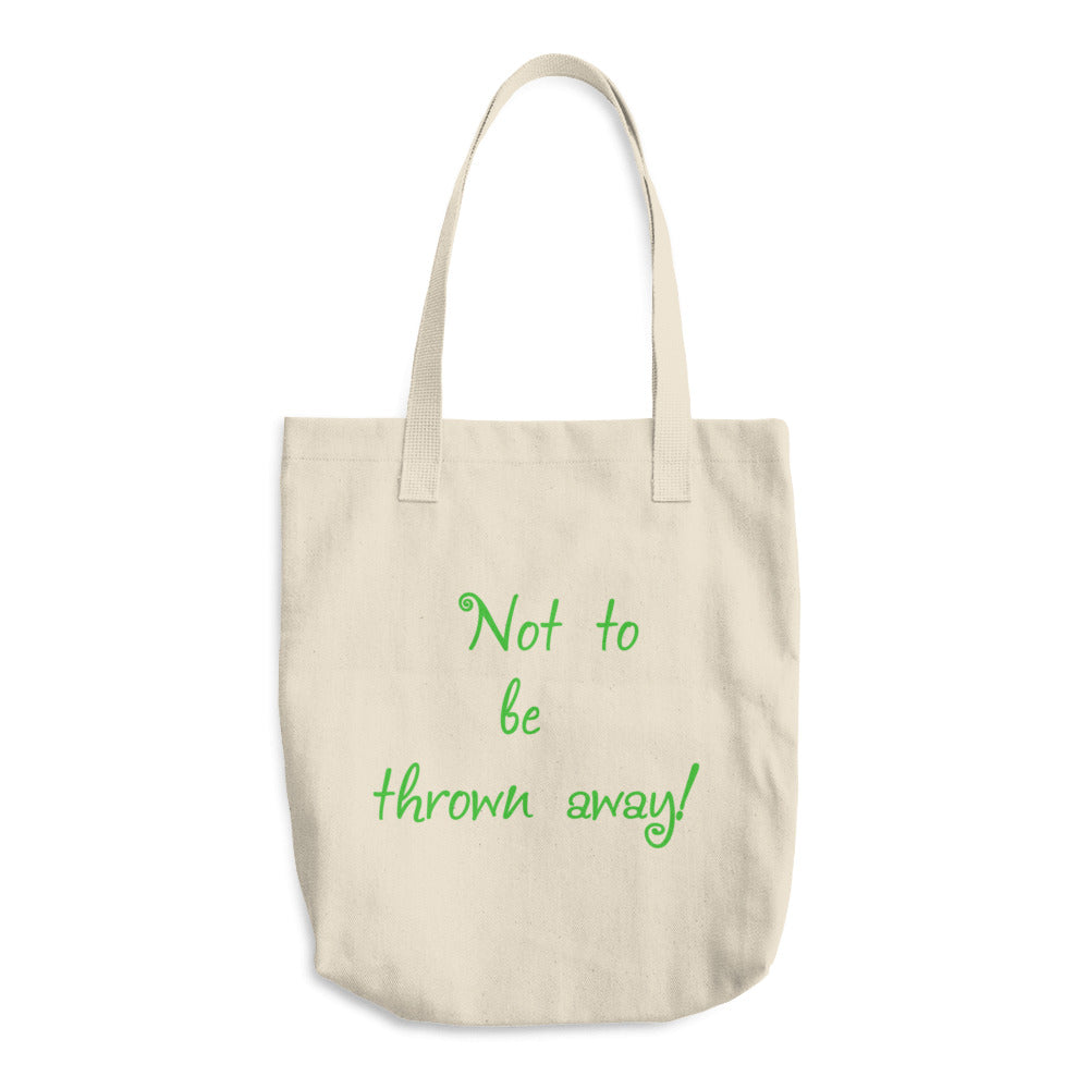 Not To Be Thrown Away Text Green, Cotton Tote Bag