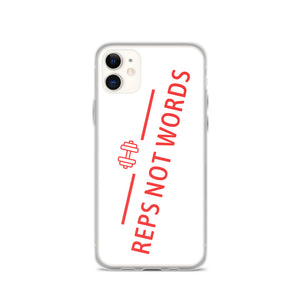 Reps Not Words iPhone Case White