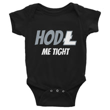 Load image into Gallery viewer, Hodl Me Tight Litecoin, Infant Bodysuit