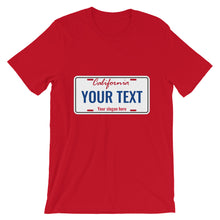 Load image into Gallery viewer, Design Your Own California State License Plate Text, Short-Sleeve Unisex T-Shirt