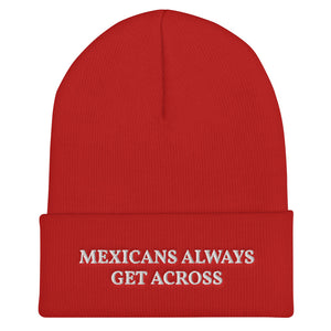 Mexicans Always Get Across Unisex Cuffed Beanie Hat Red