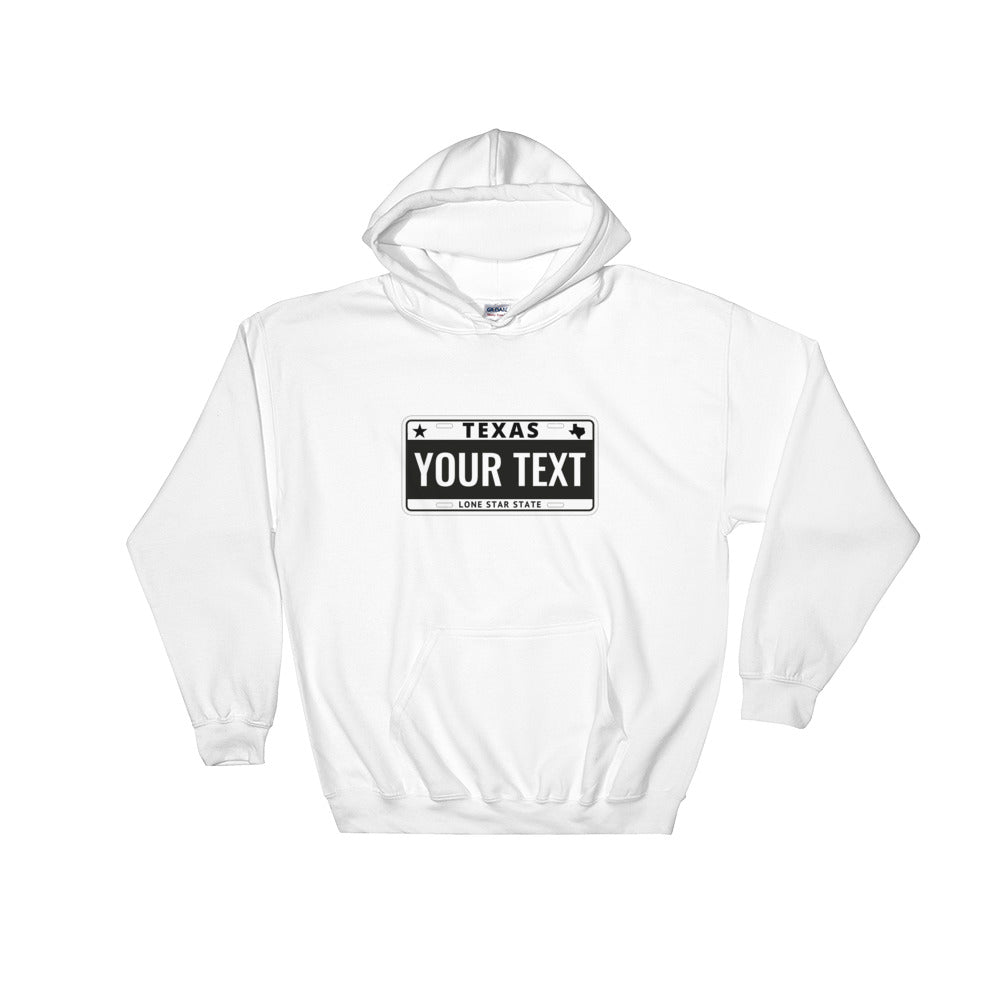 Design Your Own Texas State License Plate 2, Unisex Hooded Sweatshirt