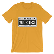 Load image into Gallery viewer, Design Your Own Texas State License Plate 2, Short-Sleeve Unisex T-Shirt