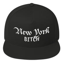 Load image into Gallery viewer, New York Bitch Text, Flat Bill Snapback Hat Black