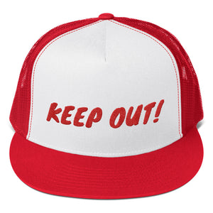 Keep Out! Text, Trucker Cap