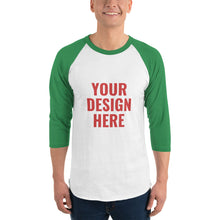 Load image into Gallery viewer, Design Your Own, Unisex 3/4 Sleeve Raglan Shirt