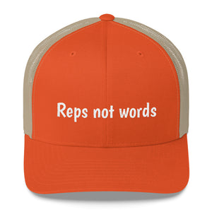Reps Not Words Fitness Motivation, Trucker Cap