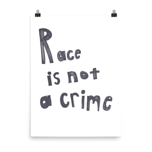 Race is Not a Crime Premium Luster Photo Paper Poster