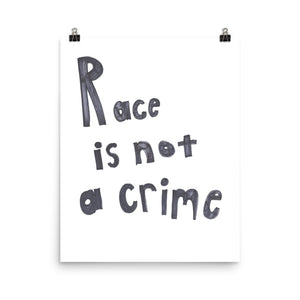 Race is Not a Crime, Premium Luster Photo Paper Poster