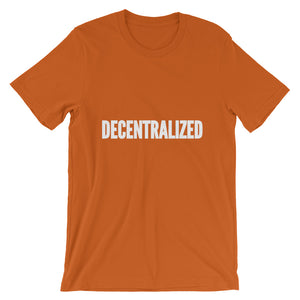 Decentralized Text White, Short-Sleeve Unisex T-Shirt