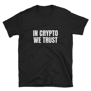 In Crypto We Trust Text White, Short-Sleeve Unisex T-Shirt