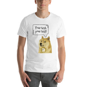 Design Your Own Dogecoin Meme Text, Short-Sleeve Unisex T-Shirt