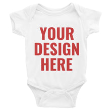 Load image into Gallery viewer, Design Your Own Double Side, Infant Bodysuit