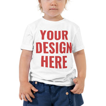Load image into Gallery viewer, Design Your Own, Toddler Short Sleeve Tee