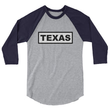 Load image into Gallery viewer, Texas Sign, Printed Women's 3/4 Sleeve Raglan Shirt