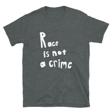 Load image into Gallery viewer, Race is Not a Crime White, Short-Sleeve Unisex T-Shirt