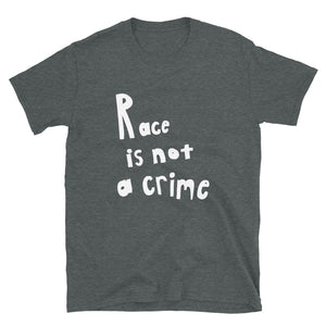 Race is Not a Crime White, Short-Sleeve Unisex T-Shirt