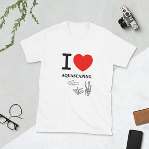 I Love Heart Aquascaping, Short-Sleeve Unisex T-Shirt