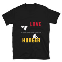 Load image into Gallery viewer, Love and Hunger 2 Short-Sleeve Unisex T-Shirt