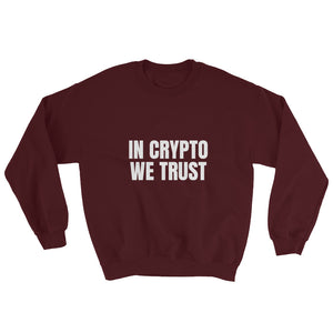 In Crypto We Trust, Unisex Sweatshirt