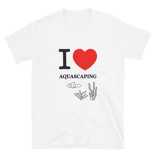 I Love Heart Aquascaping Unisex T-Shirt