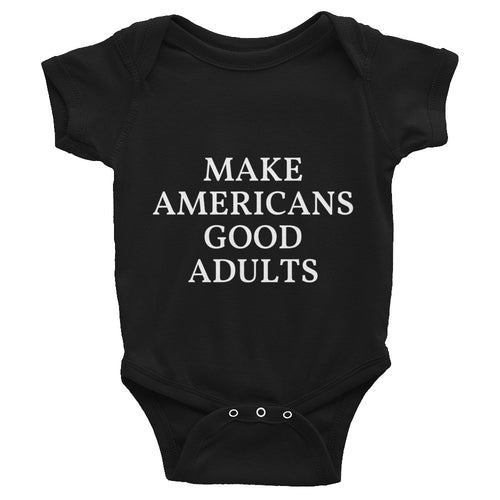 Make Americans Good Adults MAGA Style, Baby Infant Bodysuit Black